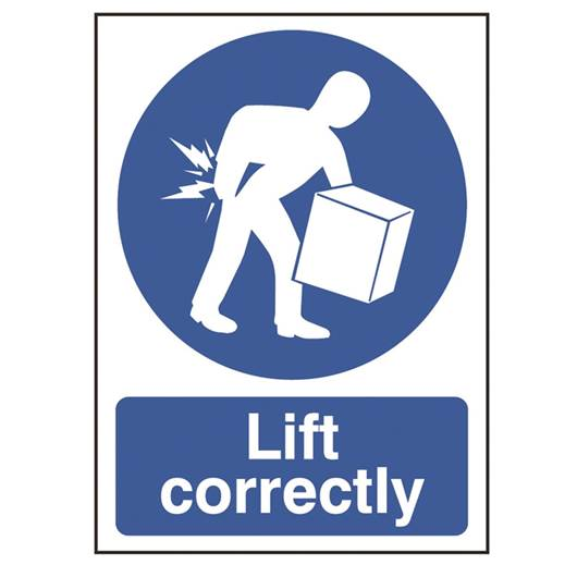 Picture of Lift Correctly Sign